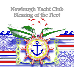 Newburgh Yacht Club Blessing of the Fleet Sunday June 8, 2014
