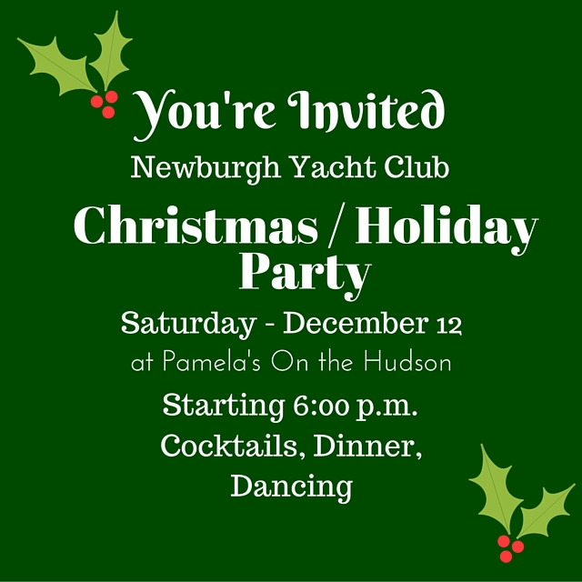 Christmas Party Invitation, Newburgh Yacht Club, December 12, at Pamela's on the Hudson, starting 6PM.