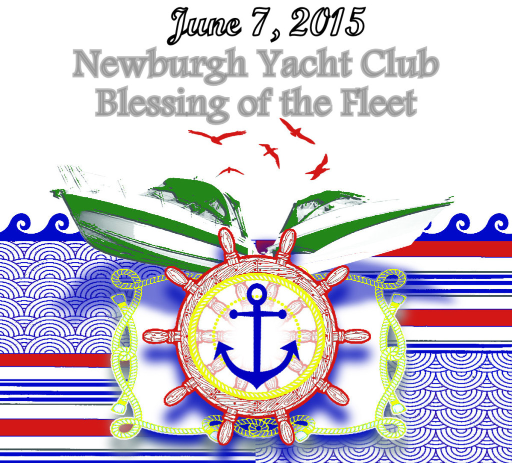Newburgh Yacht Club Blessing of the Fleet June 7, 2015