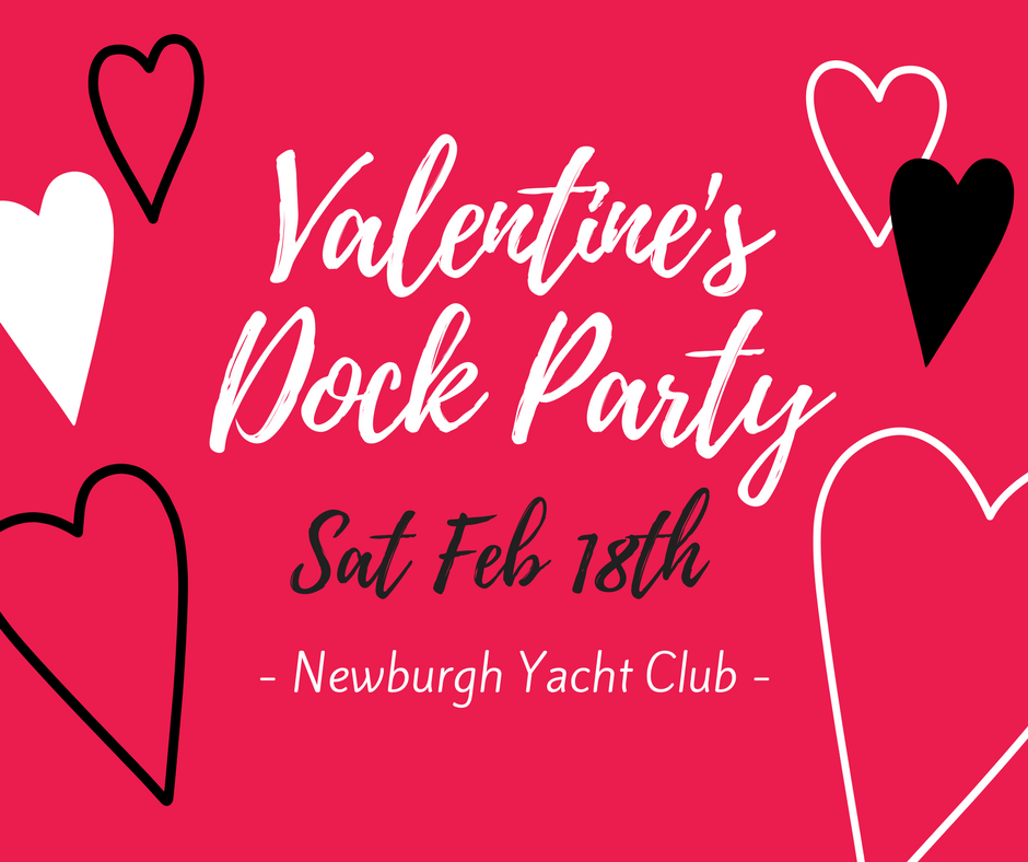 Valentine's Dock Party, Feb. 18, Newburgh Yacht Club